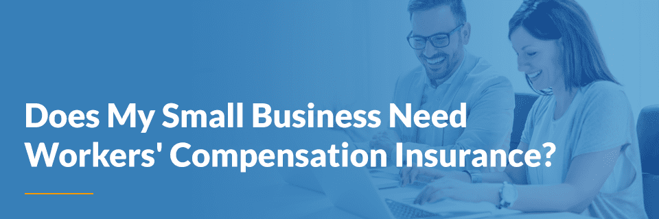 workers comp for small businesses