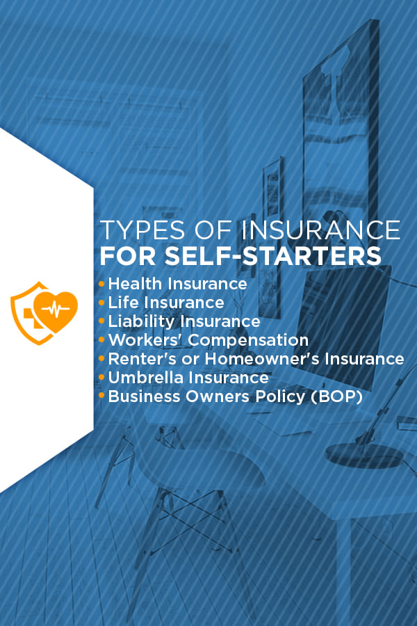 types of Insurance for Self Starters